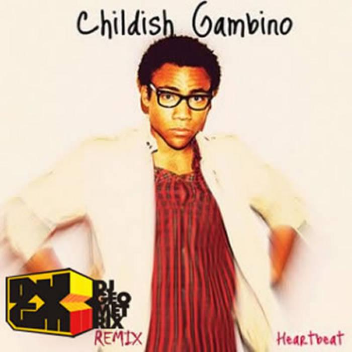 Heartbeat - Childish Gambino [Download 128,MP3]