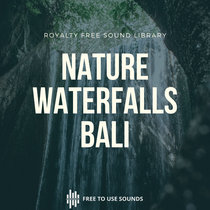 Waterfall Sounds Bali Royalty Free Waterfall Sound Effects cover art