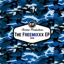 Threxxx Productions - The Freemixxx EP cover art