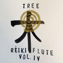 Reiki Flute (Volume IV - Tree) cover art