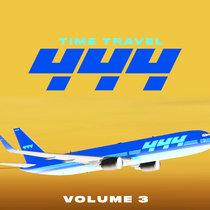Time Travel 444 Mixtape Vol. 3 cover art