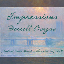 Ambient Train Wreck Series #1: Impressions cover art