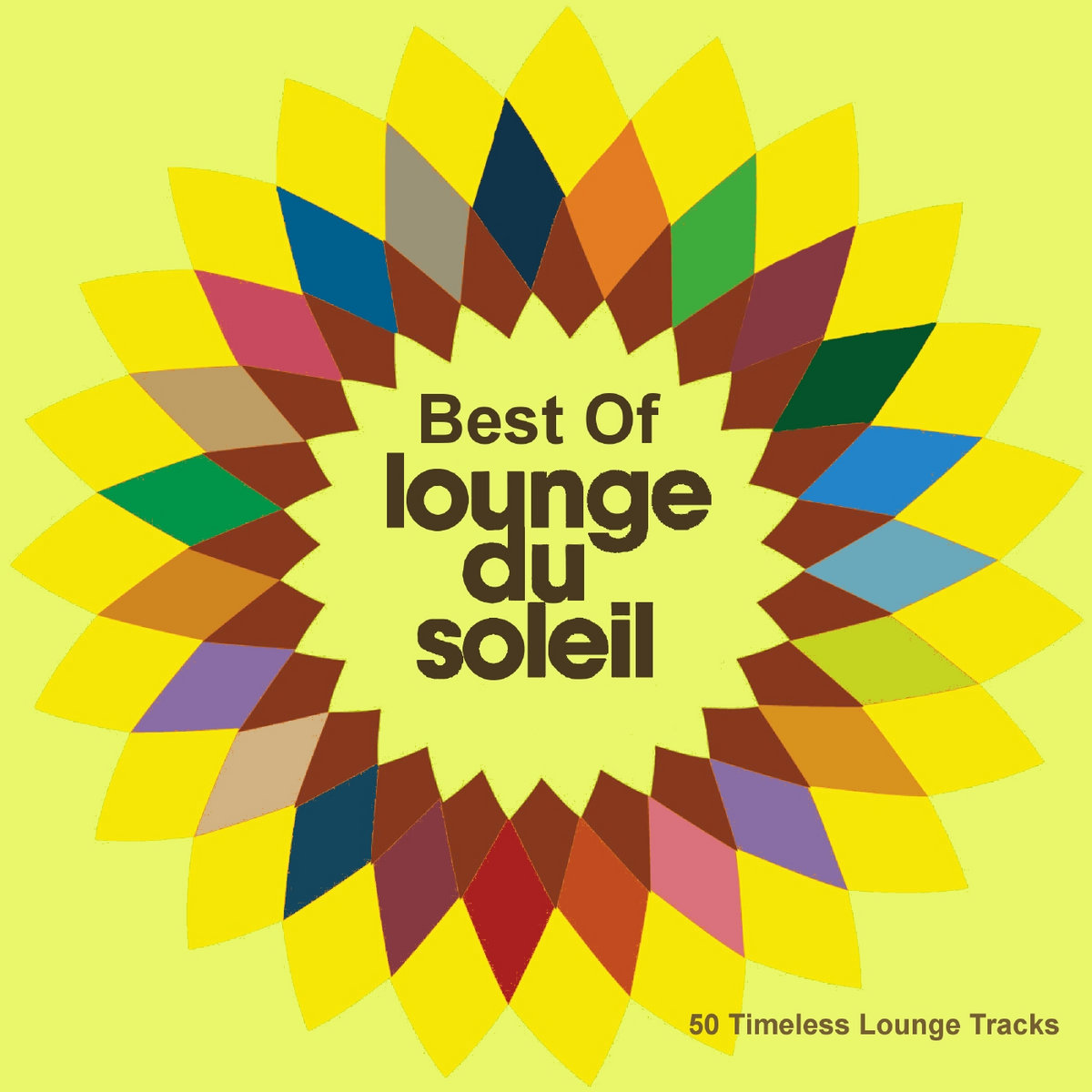 Best Of Lounge Du Soleil (50 Timeless Lounge Tracks