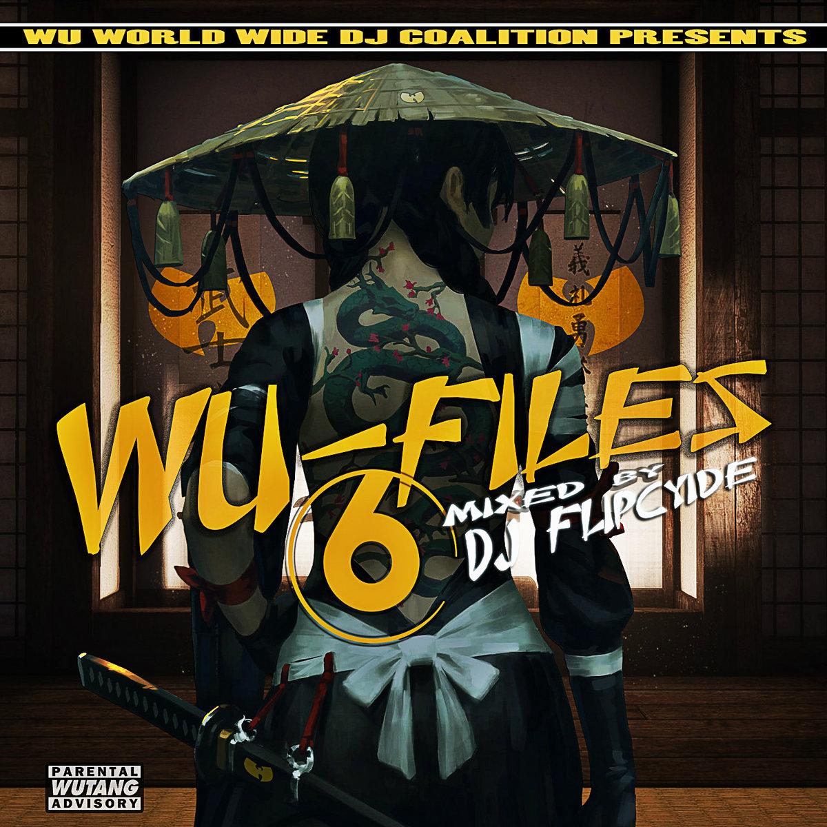 Wu-Files 6 Intro Produced by DJ Iceman   DJ Flipcyide