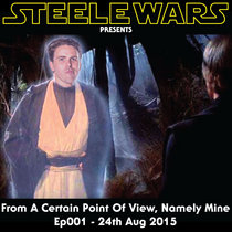 From A Certain Point Of View, Namely Mine - Ep001 - 24th Aug 2015 cover art