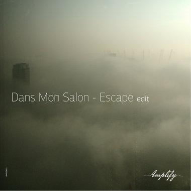Dans Mon Salon - Escape (Edit) _FREE DOWNLOAD main photo