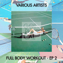 Full Body Workout - EP 2 cover art
