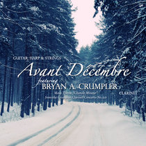 """Avant Décembre"" for Guitar, Harp & Strings ft. Clarinet cover art"