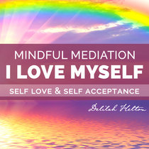 I Love Myself Guided Meditation cover art