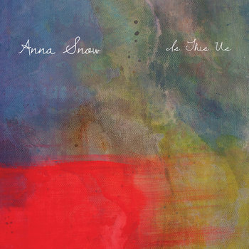 Is This Us by Anna Snow