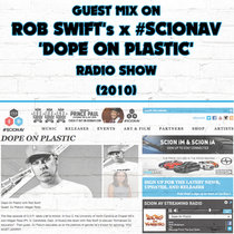 Guest Mix on Rob Swift's 'Dope On Plastic' Radio Show cover art