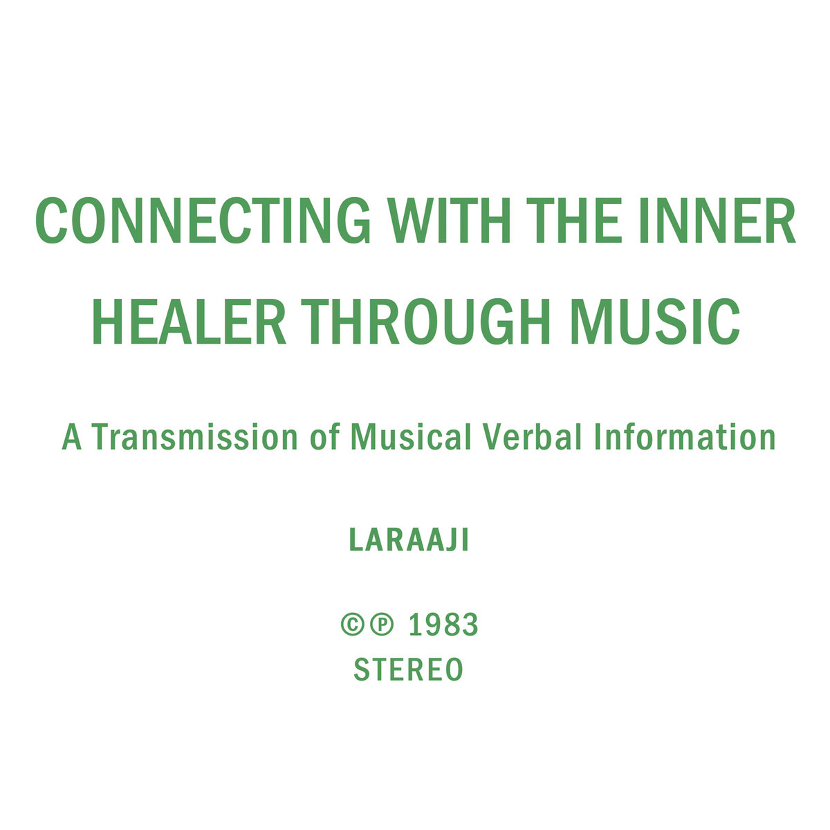 Connecting with the Inner Healer Through Music LEAVING RECORDS