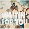 Waitin' For You (Paskal & Urban Absolutes Remix)