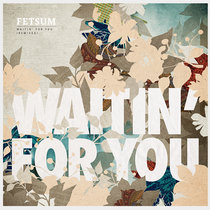 Waitin' For You (Remixes) cover art