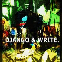 DJANGO & WRITE. cover art