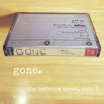 Gone - The Bedroom Tapes, Vol. 3 by Bill Ludwig