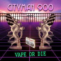 Vape or die (EP) cover art