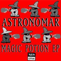 Astronomar - Magic Potion EP (MCR-054) cover art
