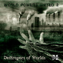 "World Powers United 2:Destroyers of Worlds: {MOCRCYCD001} Double CD Digipack""On Sale!"" cover art"