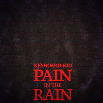 PAIN IN THE RAIN (BASEDINTHERAIN666 VOL. 2) cover art