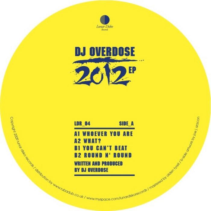 DJ Overdose - 2012 EP | Lunar Disko Records