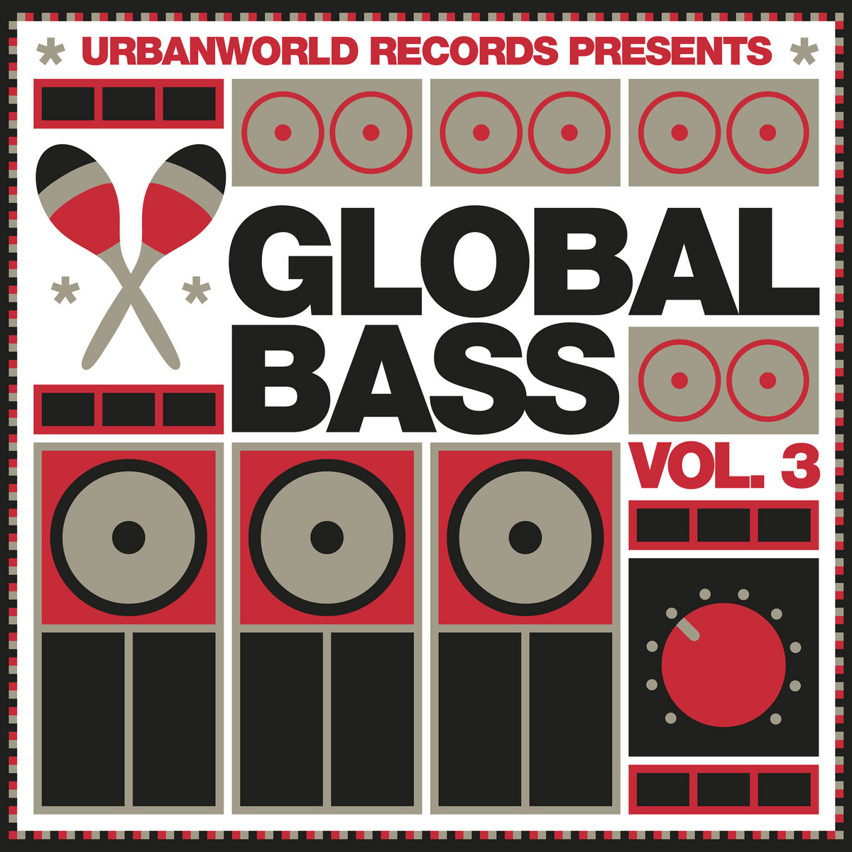 Global Bass Vol  3 | UrbanWorld Records