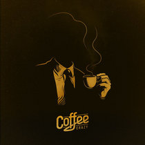 Coffee Crazy [EP] cover art