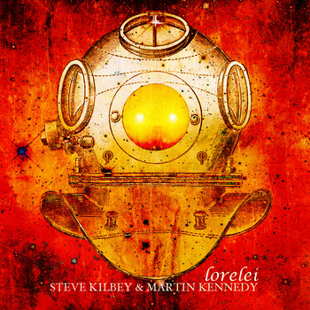 Steve Kilbey & Martin Kennedy - Lorelei EP Cover