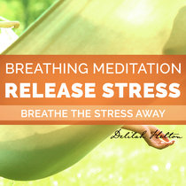 Deep Breathing Meditations To Relieve Stress cover art