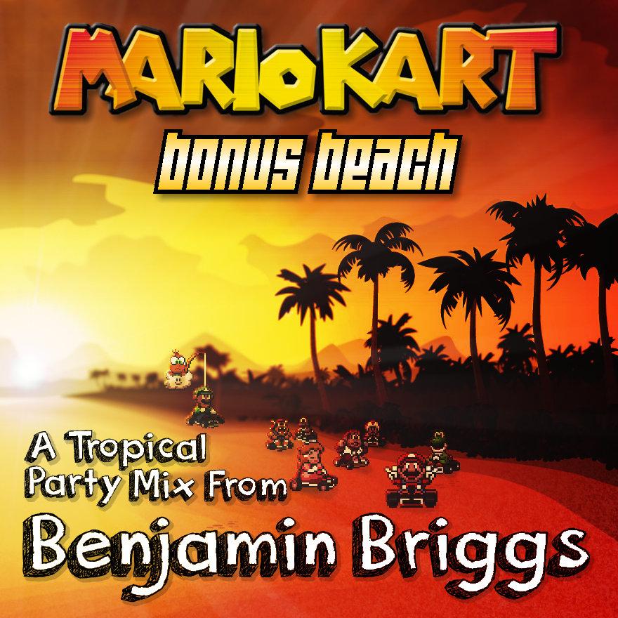 Mario Kart: Bonus Beach | Ben Briggs