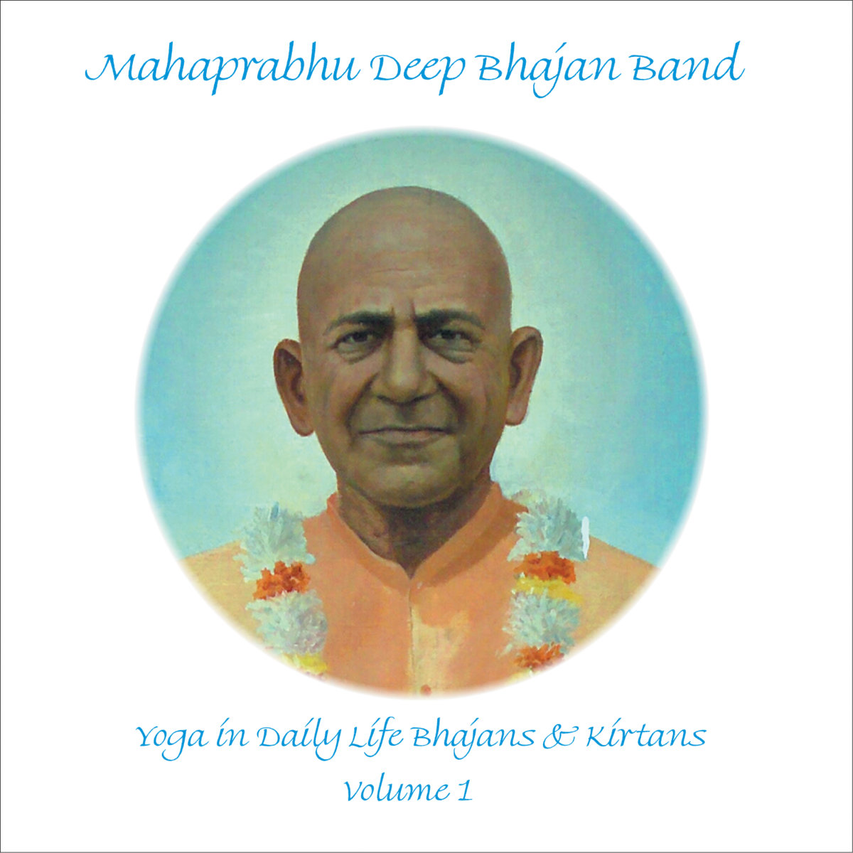 Yoga In Daily Life Bhajans Kirtans Volume 1 Time For Peace