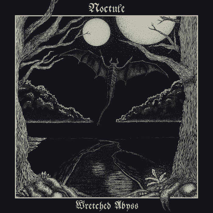Wretched Abyss | Noctule