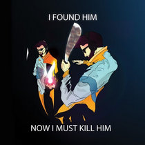 I Found Him. Now I Must Kill Him. cover art