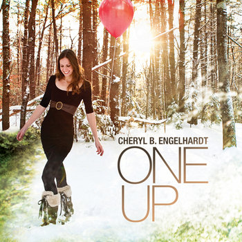 One Up by Cheryl B. Engelhardt