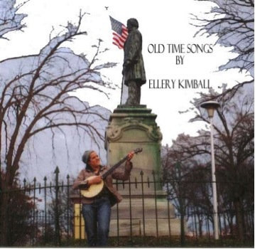Ellery Kimball: Old Time Songs | Rust 'n Shine