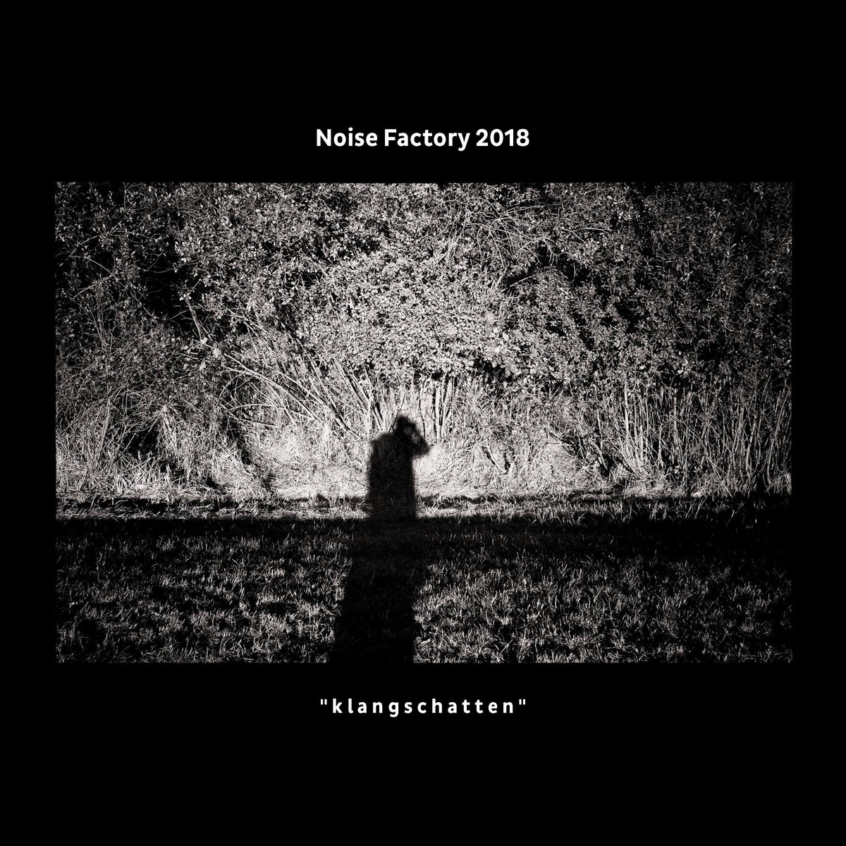"Various – Noise Factory 2018 ""klangschatten"""