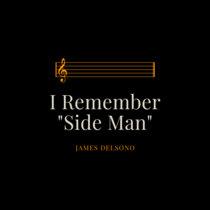 """I Remember """"Side Man"""" cover art"""
