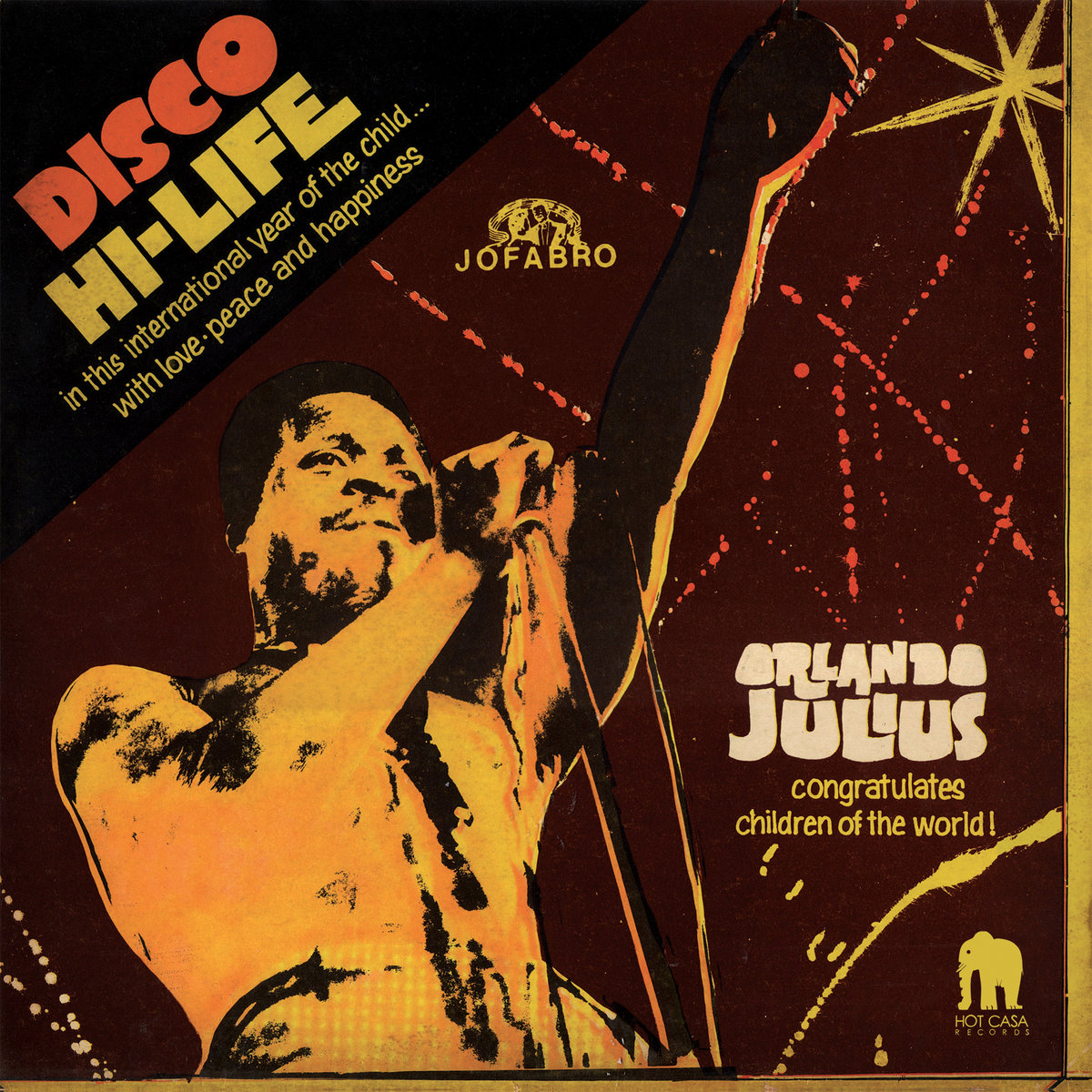 Orlando Julius : Disco Hi-life | Hot Casa Records