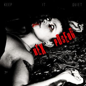 Keep it Quiet (Vol. 1) | Hex Poseur