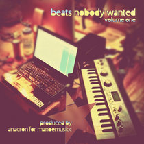 Beats Nobody Wanted: Volume One cover art