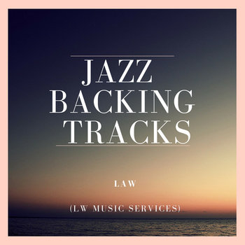 JAZZ BACKING TRACKS by LAW