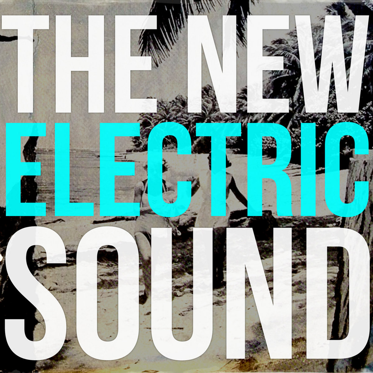 By The New Electric Sound