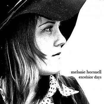 Excelsior Days ALBUM by Melanie Horsnell