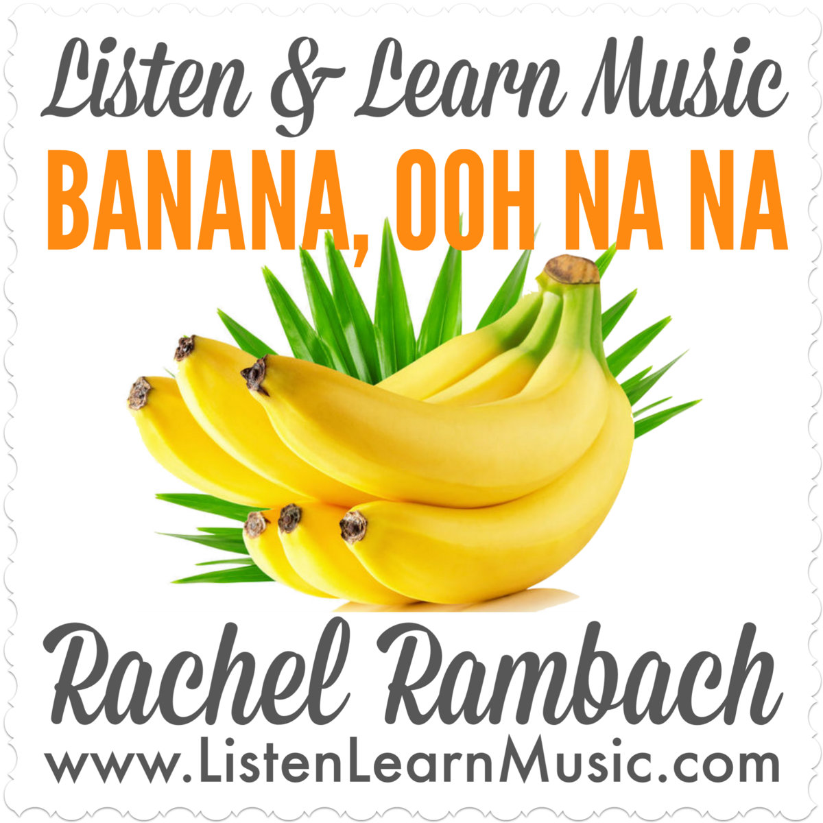 Banana, Ooh Na Na | Listen & Learn Music