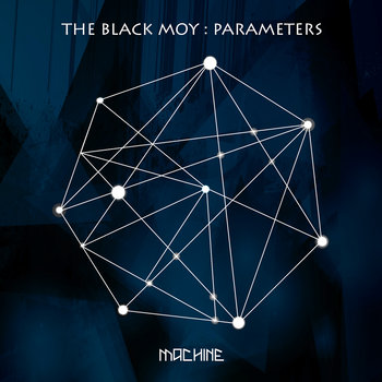 Parameters by The Black Moy