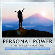 Personal Power & Inner Strength - Positive Affirmations cover art