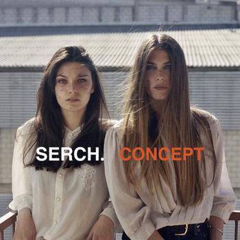Serch - Concept