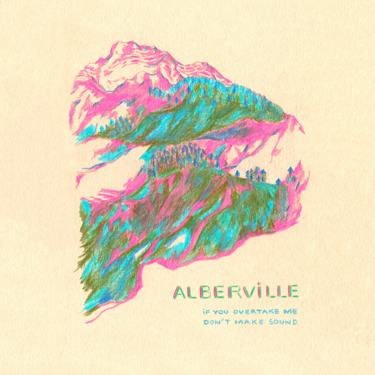 Alberville – If you overtake me don't make sound
