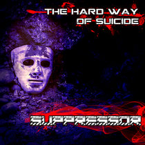 The Hard Way Of Suicide cover art