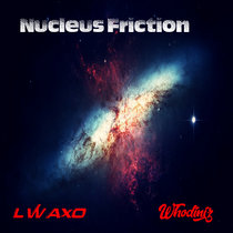 Nucleus Friction cover art